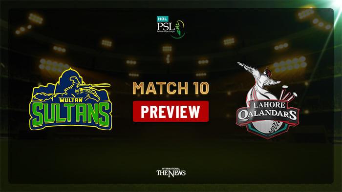 Lahore Qalandars vs Multan Sultans: PSL 2019 Match 10 Preview