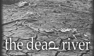 Saga of a lost river