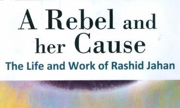The relevance of Rashid Jahan