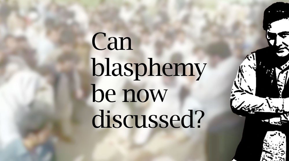 Editorial -- Can blasphemy be now discussed?