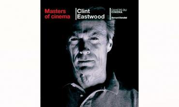 Understanding Clint Eastwood, the director