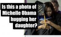 Fact check: Is this a photo of Michelle Obama hugging her daughter?