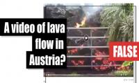 Fact-check: Is this a video of lava flow in Austria?