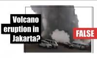 Fact-check: Volcano eruption in Jakarta?