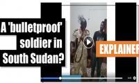 A 'bulletproof' soldier in South Sudan?