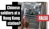 Fact-check: Chinese soldiers at a Hong Kong station?