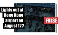 Fact-check: Hong Kong airport has said 'all lighting operated as normal'