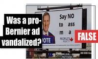 Fact-check: Was a pro-Bernier ad vandalized?