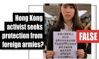 Fact-check: Hong Kong activist seeks protection from foreign armies?