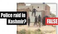 Fact-check: Police raid in Indian occupied Kashmir?
