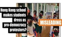 Fact-check: Hong Kong school makes students dress as pro-democracy protesters?