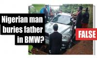 Did a Nigerian man bury his father in a BMW?