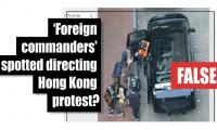 Fact-check: 'Foreign commanders' spotted directing Hong Kong protests?