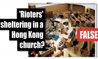Fact-check: 'Rioters' sheltering in a Hong Kong church?