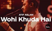 Atif Aslam takes over India with Coke Studio's rendition of 'Wohi Khuda Hai'