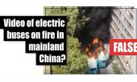 Fact-check: Video of electric buses on fire in mainland China?