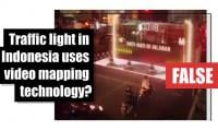 Fact-check: Traffic light in Indonesia uses video mapping technology?
