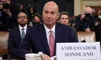 US diplomat Sondland says he 'followed the president's orders' on Ukraine