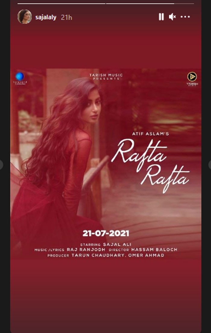 Sajal Aly, Atif Aslam's music video 'Rafta Rafta' to release on first day of Eid
